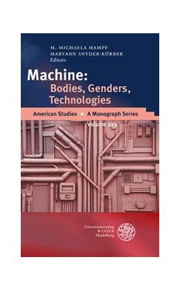 Abbildung von Hampf / Snyder-Körber | Machine: Bodies, Genders, Technologies | 2012 | 223