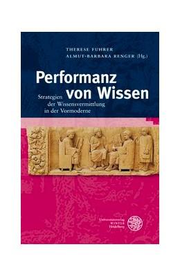 Abbildung von Fuhrer / Renger | Performanz von Wissen | 2012 | Strategien der Wissensvermittl... | 134