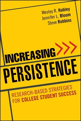Abbildung von Habley / Bloom / Robbins | Increasing Persistence | 2012 | Research-based Strategies for ...