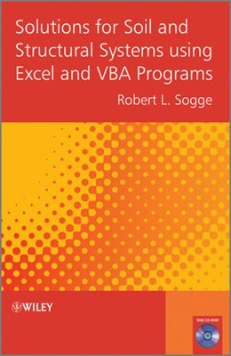 Abbildung von Sogge | Solutions for Soil and Structural Systems using Excel and VBA Programs | 2012