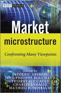 Abbildung von Abergel / Bouchaud / Foucault / Lehalle / Rosenbaum | Market Microstructure - Confronting Many Viewpoints | 2012