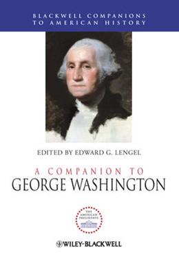 Abbildung von Lengel | A Companion to George Washington | 2012