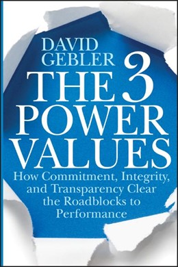 Abbildung von Gebler | The 3 Power Values | 2012 | How Commitment, Integrity, and...
