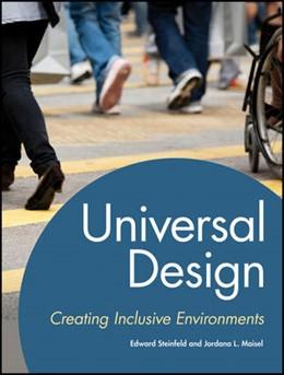 Abbildung von Steinfeld / Maisel | Universal Design | 2012 | Creating Inclusive Environment...
