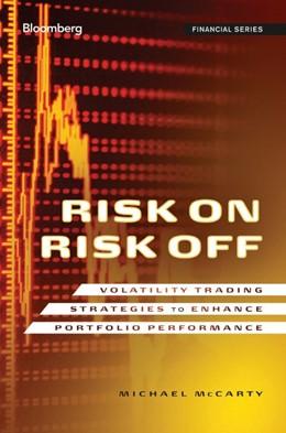 Abbildung von McCarty | Risk On, Risk Off | 2030 | Volatility Trading Strategies ...