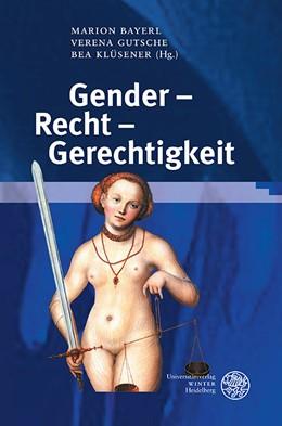 Abbildung von Bayerl / Gutsche / Klüsener | Gender – Recht – Gerechtigkeit | 2012 | Ein interdisziplinärer Reader | 5