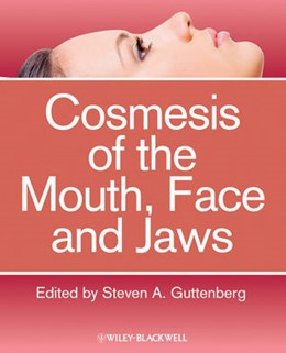 Abbildung von Guttenberg | Cosmesis of the Mouth, Face and Jaws | 2012