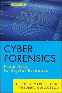 Abbildung von Marcella / Guillossou | Cyber Forensics | 2012 | From Data to Digital Evidence