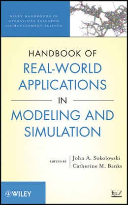 Abbildung von Sokolowski / Banks | Handbook of Real-World Applications in Modeling and Simulation | 2012