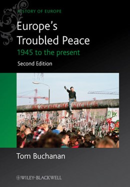 Abbildung von Buchanan | Europe's Troubled Peace | 2012 | 1945 to the Present