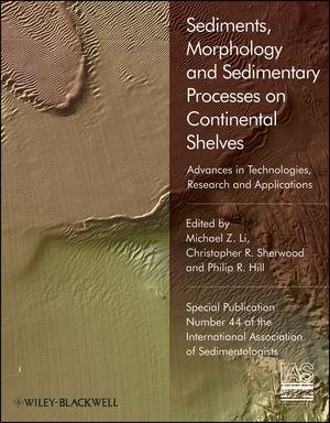 Abbildung von Li / Sherwood / Hill | Sediments, Morphology and Sedimentary Processes on Continental Shelves | 2012