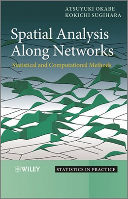 Abbildung von Okabe / Sugihara | Spatial Analysis Along Networks | 2012 | Statistical and Computational ...
