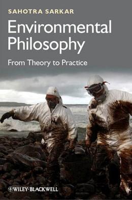 Abbildung von Sarkar | Environmental Philosophy | 2012 | From Theory to Practice