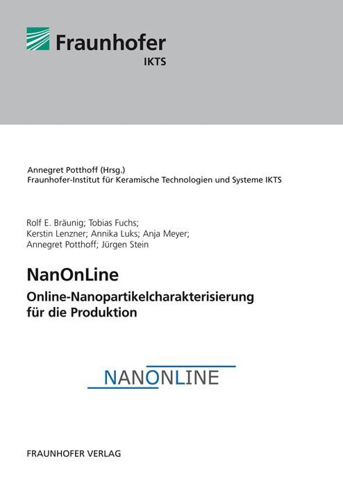Abbildung von Bräunig /  / Potthoff   NanOnLine - Online-Nanopartikelcharakterisierung für die Produktion   2012