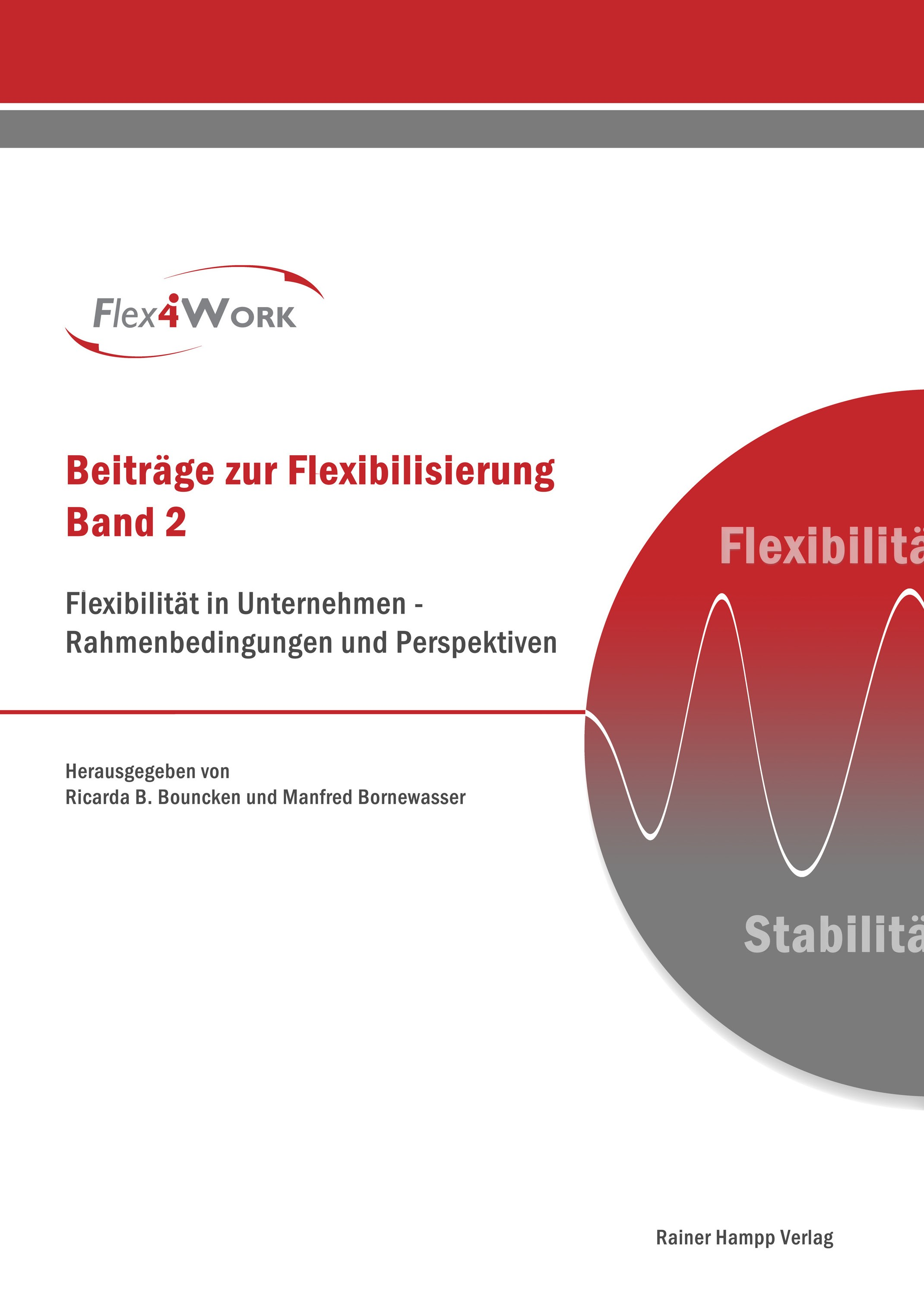 Flexibilität in Unternehmen – Rahmenbedingungen und Perspektiven | Bouncken / Bornewasser, 2012 | Buch (Cover)