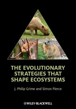 Abbildung von Grime / Pierce | The Evolutionary Strategies that Shape Ecosystems | 2012