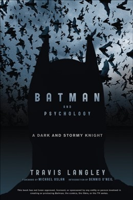 Abbildung von Langley | Batman and Psychology | 2012 | A Dark and Stormy Knight