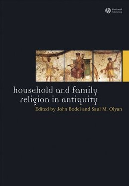 Abbildung von Bodel / Olyan | Household and Family Religion in Antiquity | 2012