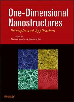Abbildung von Zhai / Yao | One-Dimensional Nanostructures | 2012 | Principles and Applications