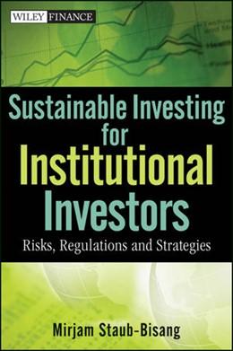 Abbildung von Staub-Bisang | Sustainable Investing for Institutional Investors | 2012 | Risk, Regulations and Strategi...