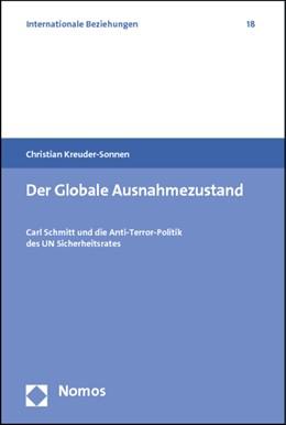 Abbildung von Kreuder-Sonnen | Der Globale Ausnahmezustand | 2012 | Carl Schmitt und die Anti-Terr... | 18