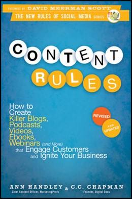 Abbildung von Handley / Chapman | Content Rules | 2012 | How to Create Killer Blogs, Po...