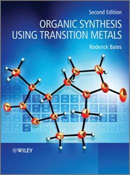 Abbildung von Bates | Organic Synthesis Using Transition Metals | 2012