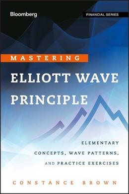 Abbildung von Brown   Mastering Elliott Wave Principle   2012   Elementary Concepts, Wave Patt...
