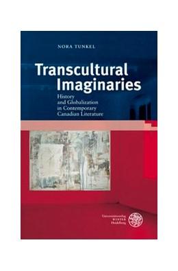 Abbildung von Tunkel   Transcultural Imaginaries   2012   History and Globalization in C...   428