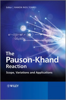 Abbildung von Rios Torres | The Pauson-Khand Reaction | 2012 | Scope, Variations and Applicat...