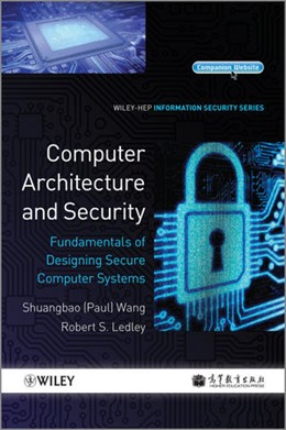 Abbildung von Wang / Ledley | Computer Architecture and Security | 2014 | Fundamentals of Designing Secu...