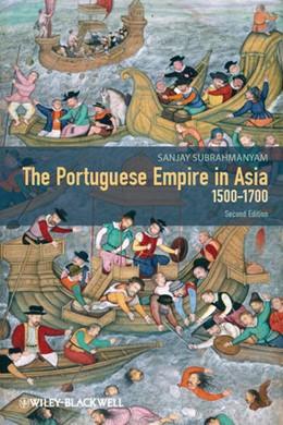 Abbildung von Subrahmanyam | The Portuguese Empire in Asia, 1500-1700 | 2012 | A Political and Economic Histo...