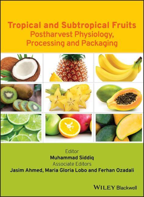 Abbildung von Siddiq / Ahmed / Lobo | Tropical and Subtropical Fruits | 2012