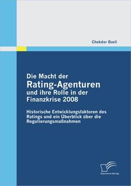 Abbildung von Bavli | Die Macht der Rating-Agenturen und ihre Rolle in der Finanzkrise 2008 | 2012 | Historische Entwicklungsfaktor...