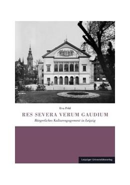 Abbildung von Pehl | RES SEVERA VERUM GAUDIUM | 2012 | Bürgerliches Kulturengagement ...