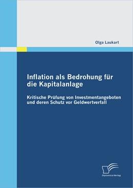 Abbildung von Laukart | Inflation als Bedrohung für die Kapitalanlage | 2012 | Kritische Prüfung von Investme...