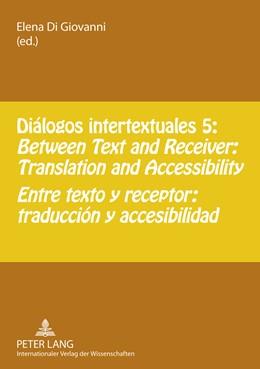 Abbildung von Di Giovanni | Diálogos intertextuales 5 | 2011 | Between Text and Receiver: Tra...