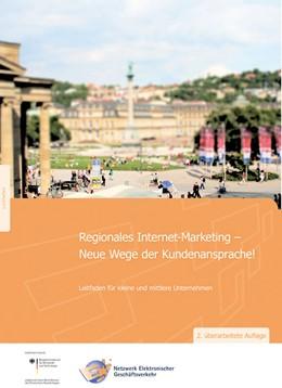 Abbildung von Kett / / Dukino | Regionales Internet-Marketing - Neue Wege der Kundenansprache.. | 2012 | Leitfaden für kleine und mittl...