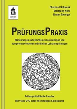 Abbildung von Schwenk / Klier / Spanger | PrüfungsPraxis | 2012 | Markierungen auf dem Weg zu ka...