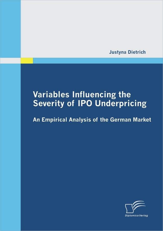 Abbildung von Dietrich | Variables Influencing the Severity of IPO Underpricing | 2012