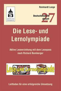 Abbildung von Lange   Die Lese- und Lernolympiade   2. durchges. und akt. Aufl.   2012   Aktive Leseerziehung mit dem L...   27