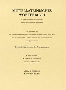 Abbildung von Mittellateinisches Wörterbuch 41. Lieferung (gratuitus - hebdomadarius)   1. Auflage   2012   beck-shop.de