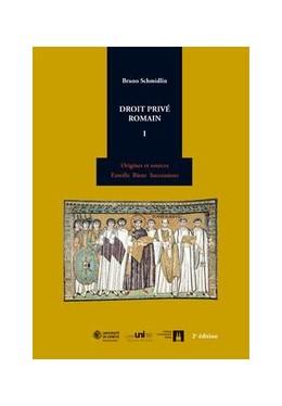 Abbildung von Schmidlin | Droit privé romain I | 2. Auflage | 2012 | Origines et sources, famille, ...