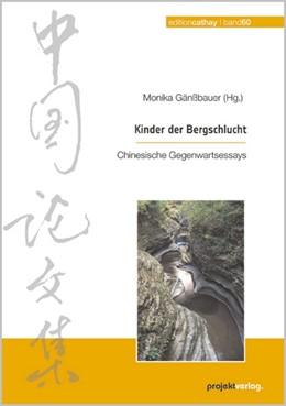 Abbildung von Gänßbauer | Kinder der Bergschlucht | 2012 | Chinesische Gegenwartsessays | 60