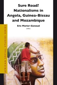 Abbildung von Morier-Genoud | Sure Road? Nationalisms in Angola, Guinea-Bissau and Mozambique | 2012