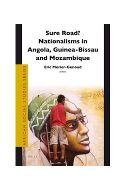 Abbildung von Morier-Genoud | Sure Road? Nationalisms in Angola, Guinea-Bissau and Mozambique | 2012 | 28