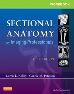 Abbildung von Kelley / Petersen | Workbook for Sectional Anatomy for Imaging Professionals | 2012