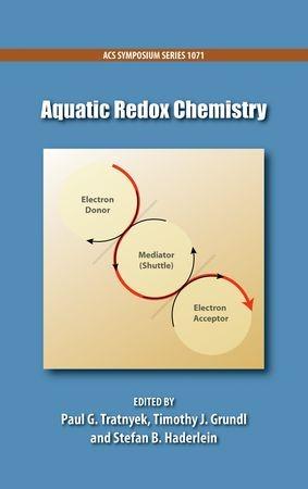 Abbildung von Tratnyek / Grundl / Haderlein | Aquatic Redox Chemistry | 2012