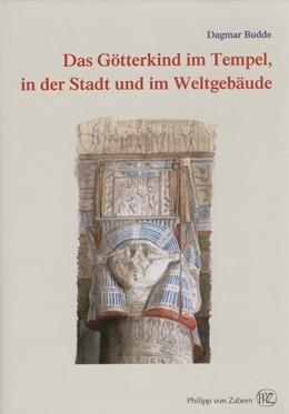 Abbildung von Das Götterkind im Tempel, in der Stadt und im Weltgebäude | 2012 | 55