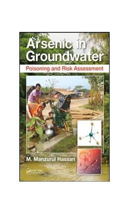 Abbildung von Hassan | Arsenic in Groundwater | 2018 | Poisoning and Risk Assessment